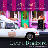 Éclair and Present Danger - Laura Bradford