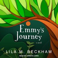 Emmy's Journey - Lila M. Beckham