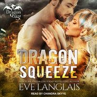 Dragon Squeeze - Eve Langlais