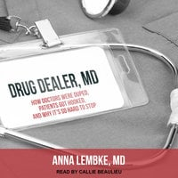 Drug Dealer, MD - Anna Lembke