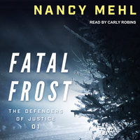 Fatal Frost - Nancy Mehl