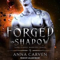 Forged in Shadow - Anna Carven