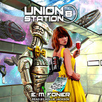 Guest Night on Union Station - E.M. Foner