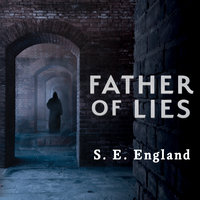 Father of Lies - S.E. England