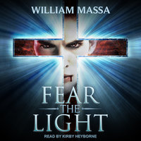 Fear the Light - William Massa