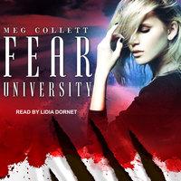 Fear University - Meg Collett