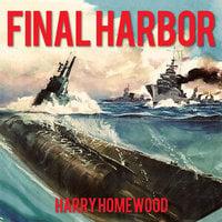 Final Harbor - Harry Homewood