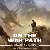 On the War Path - Michael Chatfield, Dawn Chapman