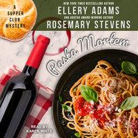 Pasta Mortem - Ellery Adams, Rosemary Stevens