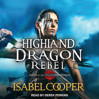 Highland Dragon Rebel - Isabel Cooper