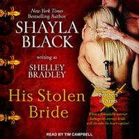 His Stolen Bride - Shayla Black, Shelley Bradley