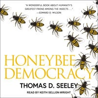 Honeybee Democracy - Thomas D. Seeley