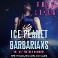Ice Planet Barbarians - Ruby Dixon