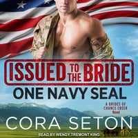 Issued to the Bride One Navy SEAL - Cora Seton