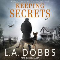 Keeping Secrets - L.A. Dobbs