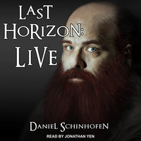 Last Horizon: Live - Daniel Schinhofen