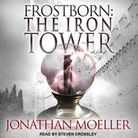 Frostborn: The Iron Tower - Jonathan Moeller