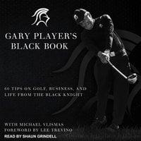 Gary Player's Black Book - Gary Player, Michael Vlismas