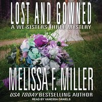 Lost and Gowned - Melissa F. Miller