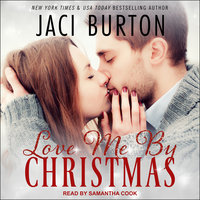 Love Me By Christmas - Jaci Burton