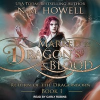 Marked by Dragon's Blood - N.M. Howell