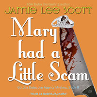 Mary Had a Little Scam - Jamie Lee Scott