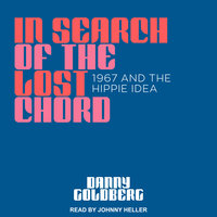 In Search of the Lost Chord - Danny Goldberg