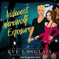 Indecent Werewolf Exposure - Eve Langlais