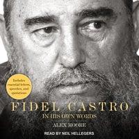 Fidel Castro - Alex Moore