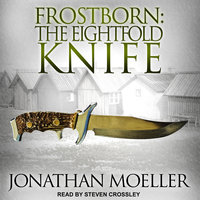Frostborn: The Eightfold Knife - Jonathan Moeller