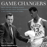 Game Changers - Art Chansky