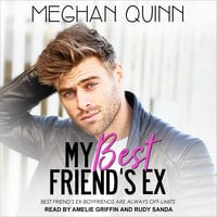 My Best Friend's Ex - Meghan Quinn