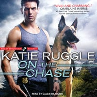 On the Chase - Katie Ruggle