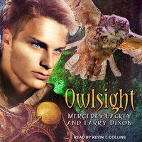Owlsight - Mercedes Lackey, Larry Dixon