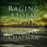 Raging Storm - Vannetta Chapman