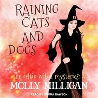 Raining Cats And Dogs - Molly Milligan