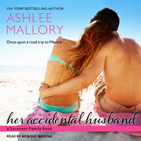 Her Accidental Husband - Ashlee Mallory