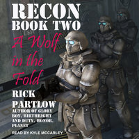 Recon: A Wolf in the Fold - Rick Partlow