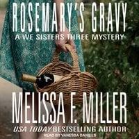 Rosemary's Gravy - Melissa F. Miller