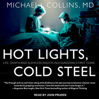 Hot Lights, Cold Steel - Michael J. Collins