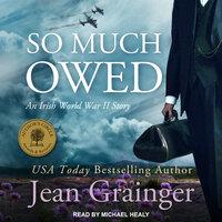 So Much Owed - Jean Grainger