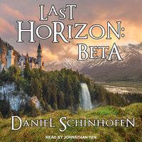 Last Horizon: Beta - Daniel Schinhofen