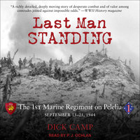 Last Man Standing - Dick Camp