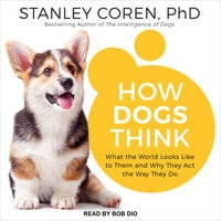 How Dogs Think - Stanley Coren
