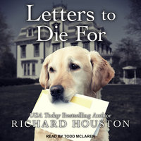 Letters To Die For - Richard Houston