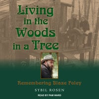 Living in the Woods in a Tree - Sybil Rosen