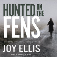 Hunted on the Fens - Joy Ellis