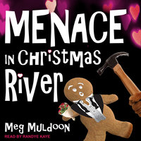 Menace in Christmas River - Meg Muldoon