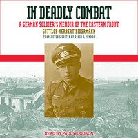 In Deadly Combat - Gottlob Herbert Bidermann