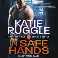 In Safe Hands - Katie Ruggle